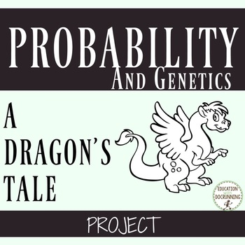 Probability project-based learning - genetics and dragons