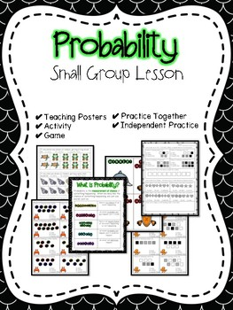 Probability Small Group Lesson