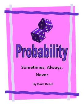 Probability - Sometimes, Always, Never - 2 pages FREEBIE
