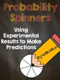 Probability Spinners: Using Experimental Results To Make Predictions