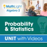 Probability & Statistics | Algebra 2 Unit with Videos