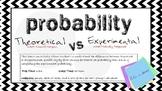 Probability: Theoretical Vs. Experimental