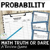Probability Truth or Dare Review Game