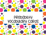 Probability Vocabulary Cards FREEBIE