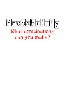 Probability: What combinations can you make?