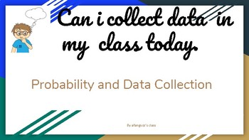 Probability and Data Collection