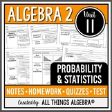 Probability and Statistics (Algebra 2 Curriculum - Unit 11) - DISTANCE LEARNING