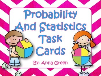 Probability and Statistics Task Cards