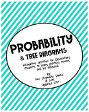 Probability and Tree Diagrams: A 78-Page Activity Resource