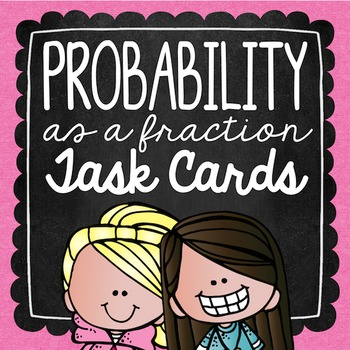 Probability as a Fraction Task Cards