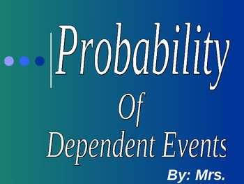 Probability of Dependent Events-2