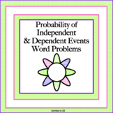 Probability of Independent & Dependent Events Word Problems
