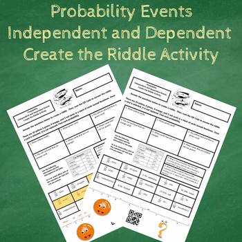 Probability of Independent and Dependent Events Create the Riddle Activity