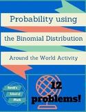 Probability using the Binomial Distribution Around the Wor