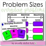 Everyday Problems Sizes and The Matching Emotions and Reactions