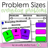 SOCIAL SKILLS  Problems Sizes and Matching Your Emotions to Your Reactions