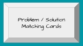 Problem / Solution Connections Matching Cards