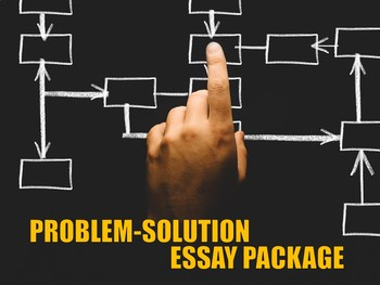 Problem-Solution Essay Package