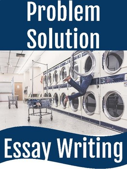 Problem Solution Essay Writing