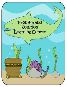Problem & Solution Literacy Center Activity