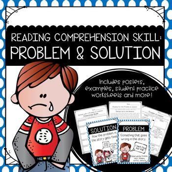 Problem & Solution {Reading Comprehension Skill}