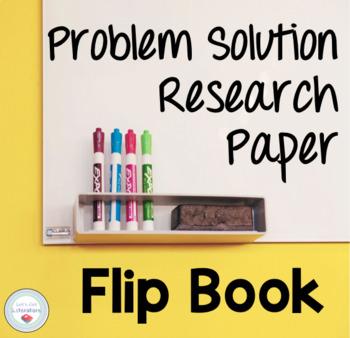 Problem Solution Research Paper Flip Book