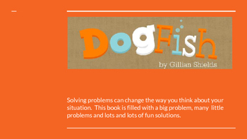 """Problem/Solution/Theme using """"Dogfish"""" by Gillian Shields"""