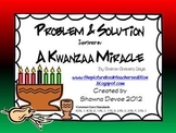 Problem & Solutions inspired by A Kwanzaa Miracle