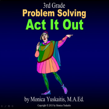 Common Core 3rd - Problem Solving - Act It Out