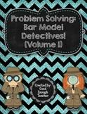 Problem Solving: Bar Model Detectives! (Volume 1) - second