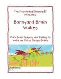 Problem Solving Barnyard Brain Wakes