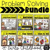 Problem Solving Bundle for Early Childhood