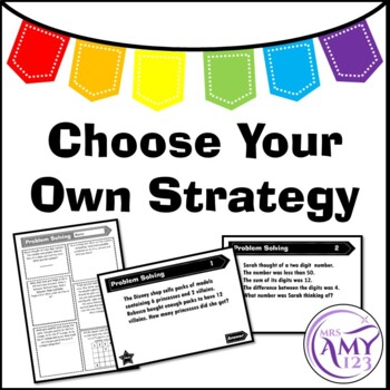 Problem Solving - Choose Your Own Strategy- PowerPoint, Ta