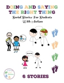Doing and Saying the Right Thing Social Stories for Students