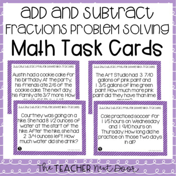 Problem Solving Fractions (Add and Subtract Word Problems) Task Cards 5th Grade