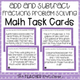 5th Grade Add and Subtract Fractions Problem Solving Task Cards