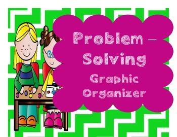 Problem-Solving Graphic Organizer