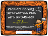 Problem Solving Intervention Plan with UPS-Check for 3rd Grade Part 1 (12 weeks)