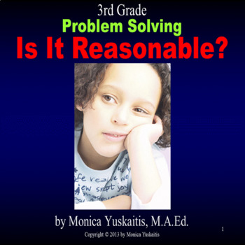 Common Core 3rd - Problem Solving - Is It Reasonable?