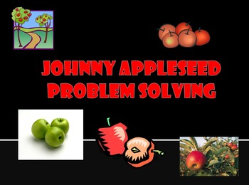 Johnny Appleseed Problem Solving (PowerPoint)