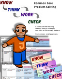 Problem Solving  Know Think Work Check  Common Core Approa