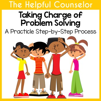 Problem Solving Unit - Teach Students How to Solve Their Problems