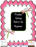 Problem Solving Match Up Beginner