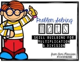 Problem Solving Math Mats: Word Problems for Multiplication & Division skills