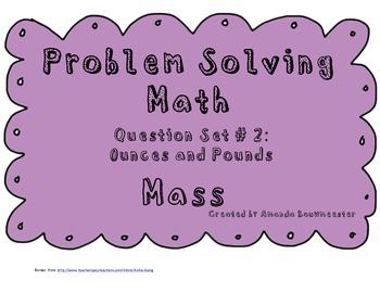 Problem Solving Math Question Set # 2 Mass