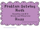 Problem Solving Math Question Set # 2 Mass