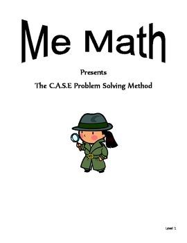 "Problem Solving: Me Math presents ""The CASE Problem Solving Method"""