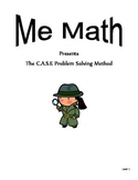 "Problem Solving: Me Math presents ""The CASE Problem Solvin"