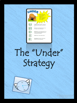 """The """"Under"""" Strategy for Problem Solving"""
