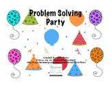 Problem Solving Party!